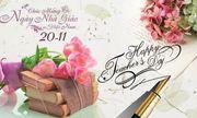 21 bức hình đẹp chúc mừng ngày nhà giáo Việt Nam 20/11