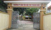 """Vụ hiệu trưởng bị """"tố"""" lạm dụng nhiều nam sinh: Phó Giám đốc Sở GD-ĐT Phú Thọ lên tiếng"""