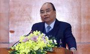 Thủ tướng: Phấn đấu đưa Việt Nam vào top 15 quốc gia nông nghiệp phát triển nhất