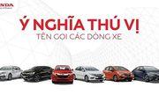 Khám phá ý nghĩa tên gọi từng mẫu xe của Honda Việt Nam