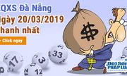 Kết quả xổ số Đà Nẵng ngày 20/3/2019
