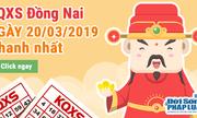 Kết quả xổ số Đồng Nai ngày 20/3/2019