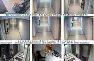 """An ninh - Hình sự - Gái trẻ """"đột nhập"""" chung cư cao cấp, mở cửa từng phòng trộm cắp"""