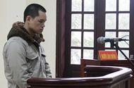An ninh - Hình sự - Bênh bạn gái bị trêu ghẹo, phó công an xã lãnh án tù