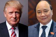 Tin thế giới - Tổng thống Donald Trump sẽ  tiếp Thủ tướng Nguyễn Xuân Phúc vào ngày 31/5