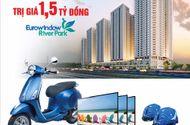 Tư vấn tiêu dùng - Mua sản phẩm Eurowindow cơ hội trúng thưởng căn hộ Eurowindow River Park trị giá 1,5 tỷ đồng