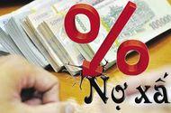 Kinh doanh - Thủ tướng yêu cầu triển khai thí điểm xử lý nợ xấu của các tổ chức tín dụng