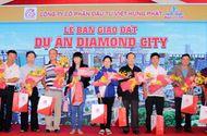 Cần biết - Khách hàng vui mừng nhận bàn giao đất tại dự án Diamond City