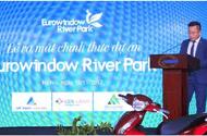Cần biết - Ra mắt dự án Eurowindow River Park