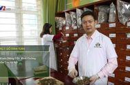 Cần biết - Bài thuốc Nam trị mề đay sau sinh của dòng họ Đỗ Minh – Tinh hoa Y học cổ truyền Việt Nam