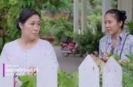 Tin tức - Gạo nếp gạo tẻ tập 27: Mặc cho Hương khóc lóc, bà Mai quyết từ mặt con gái