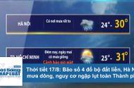 Tin tức - Thời tiết 17/8: Bão số 4 đổ bộ, Hà Nội mưa dông, nguy cơ ngập lụt đường phố