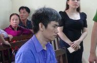 Tin tức - Sự bao dung của gia đình nạn nhân không giúp được kẻ sát hại người tình thoát án tử