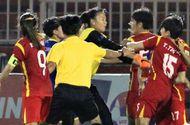 Tin tức - Vụ ẩu đả trong trận bán kết bóng đá nữ: VFF yêu cầu các CLB giáo dục cầu thủ