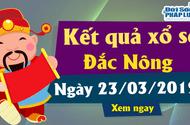 Kết quả xổ số Đắk Nông ngày 23/3/2019