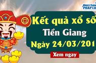 Kết quả xổ số Tiền Giang ngày 24/3/2019