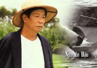 Những bộ phim để lại ấn tượng sâu đậm của cố nghệ sĩ Nguyễn Hậu