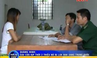 Pháp luật - Quảng Ninh: Công an giải cứu 2 thiếu nữ bị lừa bán qua biên giới