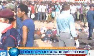 Thế giới - Video: Đánh bom bến xe buýt tại Nigeria làm 40 người thiệt mạng