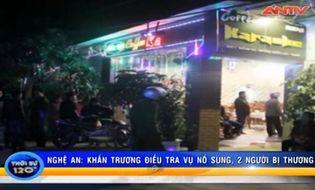Bản Tin 113 - Video: Nổ súng tại quán karaoke, 2 người bị thương