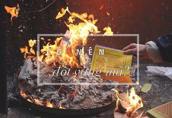 Tin tức - 'Người Việt đang mắc phải 6 sai lầm cực lớn khi đốt vàng mã'
