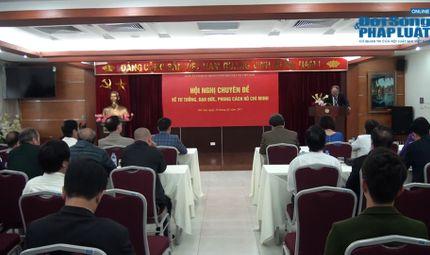Hội Luật Gia - Hội nghị chuyên đề về Tư tưởng, đạo đức, phong cách Hồ Chí Minh