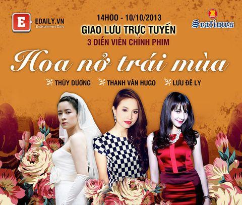 Giao lưu trực tuyến với 3 diễn viên 'Hoa nở trái mùa': Thanh Vân Hugo, Lưu Đê Ly và Thùy Dương - Ảnh 1