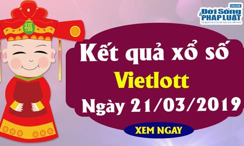 Vietlott 21/3/2019 – Kết quả xổ số Vietlott hôm nay thứ 5 ngày 21/3/2019