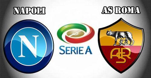 Xem trực tiếp Napoli vs AS Roma 20h00 - Ảnh 1
