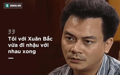 Phó GĐ Nhà hát kịch Việt Nam: Tôi vừa đi nhậu với Xuân Bắc. Bắc bảo, chuyện đàn bà ấy mà! - Ảnh 1