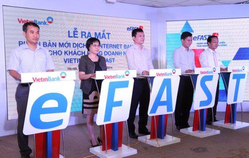 Ra mắt dịch vụ VietinBank eFAST với nhiều đột phá mới - Ảnh 2