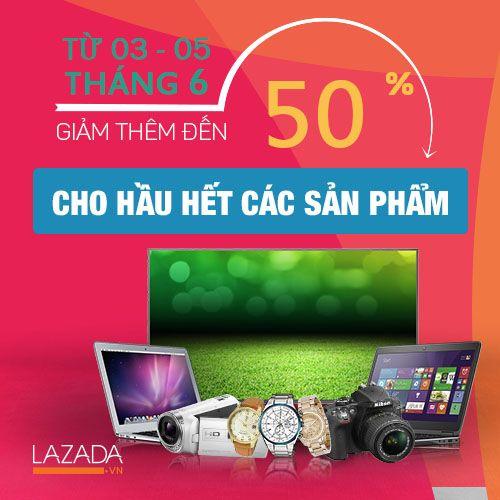 Giảm thêm đến 50% hầu hết các sản phẩm tại Lazada.vn - Ảnh 1