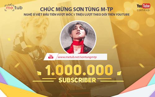 Sơn Tùng M-TP trở thành nghệ sĩ đầu tiên có kênh youtube 1 triệu lượt theo dõi - Ảnh 1