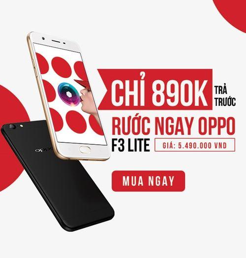 Chỉ với 890K, sở hữu ngay smartphone thời thượng OPPO F3 Lite - Ảnh 1