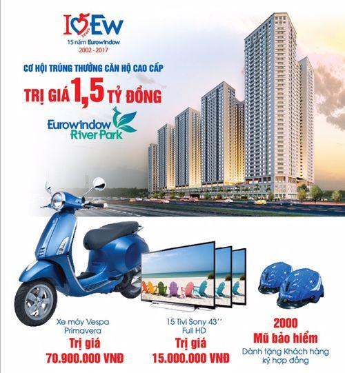 Mua sản phẩm Eurowindow cơ hội trúng thưởng căn hộ Eurowindow River Park trị giá 1,5 tỷ đồng - Ảnh 1
