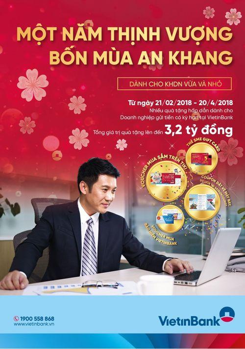 """VietinBank cùng khách hàng SME """"Một năm thịnh vượng, Bốn mùa an khang"""" - Ảnh 1"""