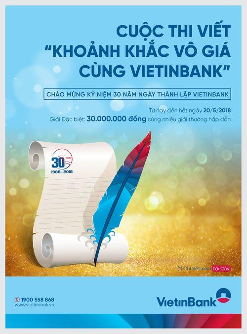"""Phát động Cuộc thi viết """"Khoảnh khắc vô giá cùng VietinBank"""" - Ảnh 1"""