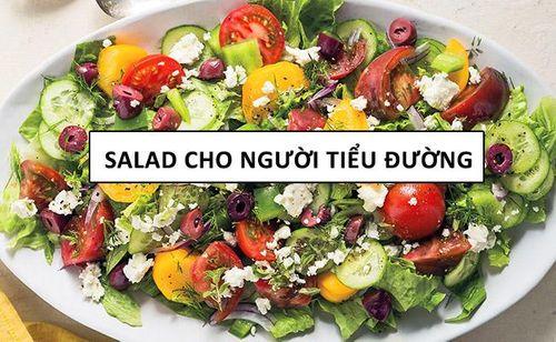 Bí quyết chế biến Salad vừa ngon vừa bổ cho người bệnh tiểu đường - Ảnh 1