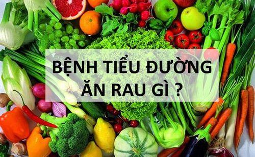 Bị bệnh tiểu đường nên ăn rau gì tốt? - Ảnh 1