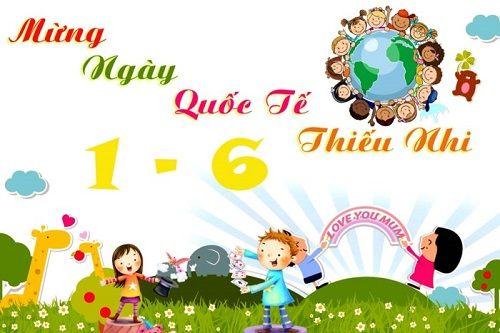Ý nghĩa ngày Quốc tế Thiếu nhi 1/6 ở Việt Nam - Ảnh 1