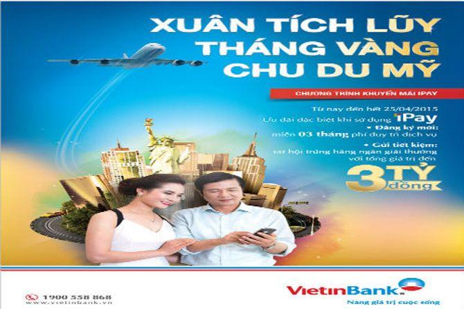 Gửi tiền linh hoạt và nhận ưu đãi lớn với VietinBank