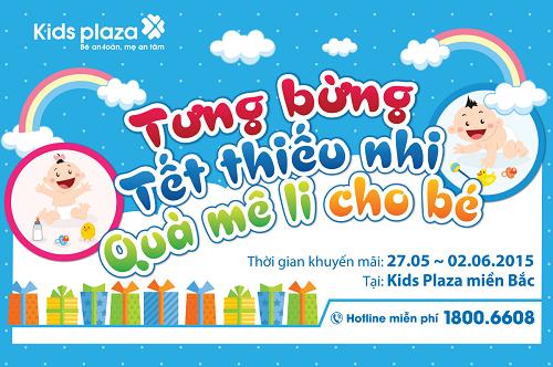 Tưng bừng Tết thiếu nhi – Quà mê li cho bé tại Kids Plaza - Ảnh 1