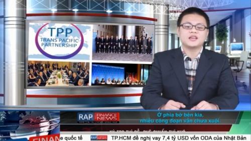 Rap Finance News 15: TPP khởi động – Việt Nam - Cơ hội và thách thức - Ảnh 3