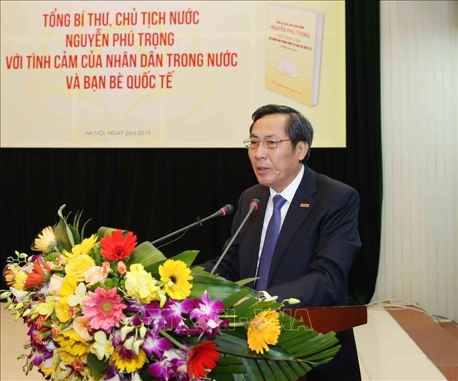 """Ra mắt sách """"Tổng Bí thư, Chủ tịch nước Nguyễn Phú Trọng với tình cảm của nhân dân trong nước và bạn bè quốc tế"""" - Ảnh 4"""