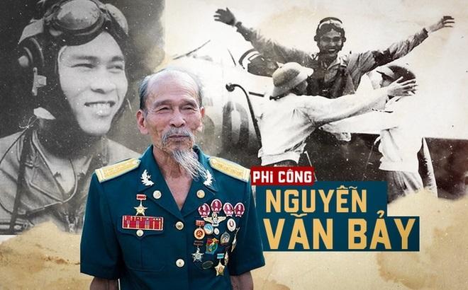 """Huyền thoại Đại tá, Anh hùng phi công Nguyễn Văn Bảy đã """"rẽ mây về trời"""" - Ảnh 1"""