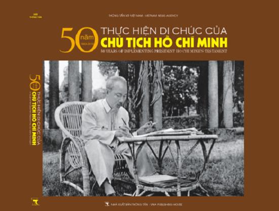 Ra mắt sách ảnh '50 năm thực hiện Di chúc của Chủ tịch Hồ Chí Minh' - Ảnh 1
