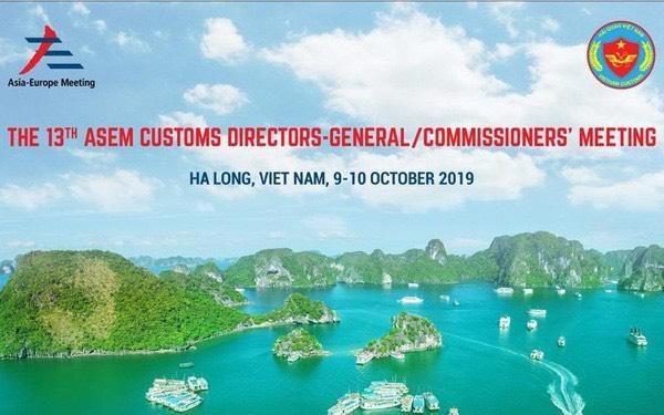 Hải Quan Việt Nam đăng cai Hội nghị Tổng cục trưởng Hải quan ASEM 13  - Ảnh 2