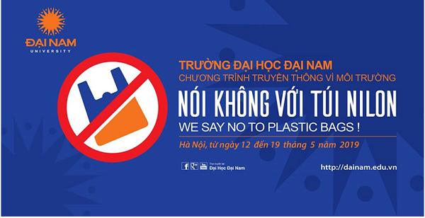 """ĐH Đại Nam phát động tuần lễ """"nói không"""" với túi nilon và đồ nhựa sử dụng 1 lần - Ảnh 2"""