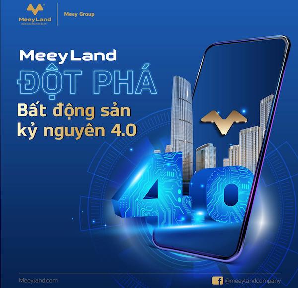 MeeyLand – Hệ sinh thái công nghệ bất động sản đầu tiên của người Việt - Ảnh 1
