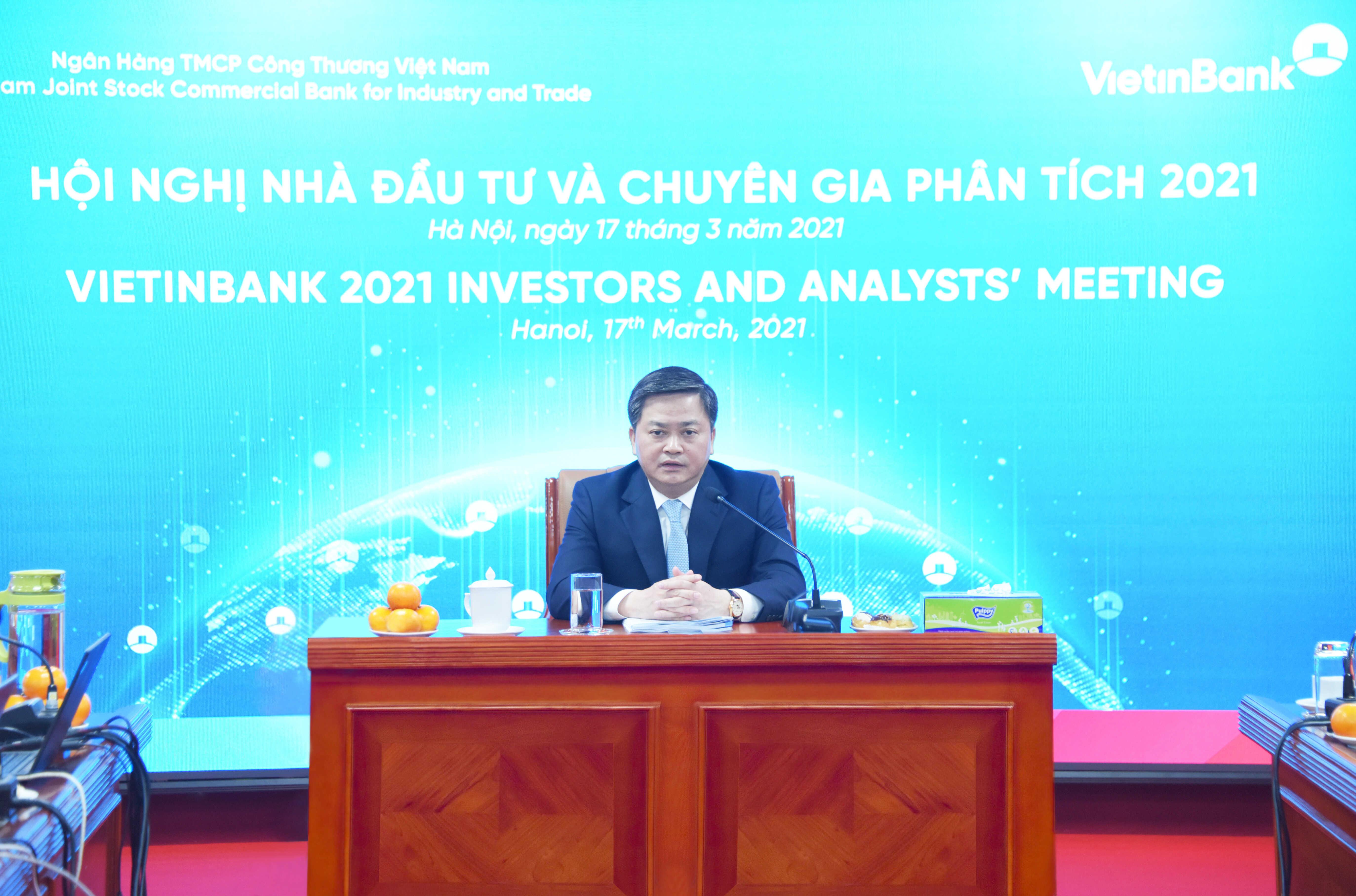 VietinBank tổ chức Hội nghị Nhà đầu tư và Chuyên gia phân tích năm 2021 - Ảnh 1